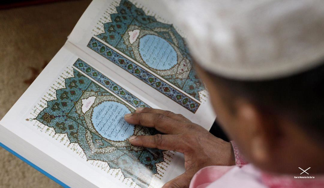 How Can I Memorise The Qur'an When I Keep Forgetting?—Stick To The Pillars!